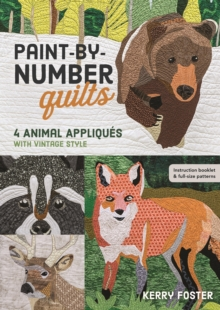 Paint-by-Number Quilts : 4 Animal Appliques with Vintage Style, Paperback / softback Book