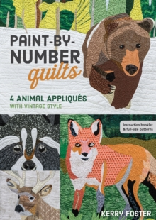 Paint-by-Number Quilts : 4 Animal Appliques with Vintage Style, EPUB eBook