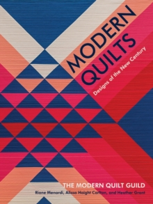 Modern Quilts : Designs of the New Century, Hardback Book