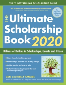 The Ultimate Scholarship Book 2020 : Billions of Dollars in Scholarships, Grants and Prizes, EPUB eBook