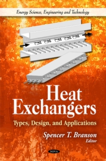 Heat Exchangers : Types, Design, & Applications, Hardback Book