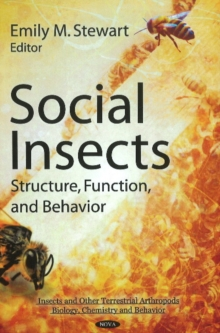 Social Insects : Structure, Function, & Behavior, Hardback Book