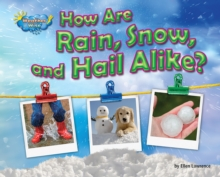 How Are Rain, Snow, and Hail Alike?, PDF eBook
