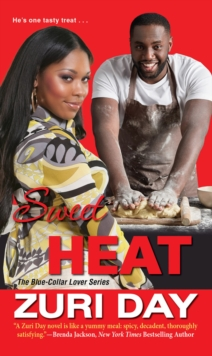 Sweet Heat : The Blue-Collar Lover Series #3, Paperback / softback Book