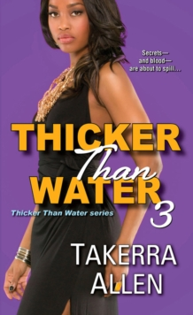 Thicker Than Water 3, Paperback Book