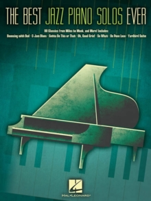 The Best Jazz Piano Solos Ever : 80 Classics, from Miles to Monk and More, Book Book