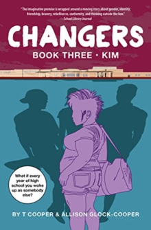 Changers Book Three: Kim, Paperback Book