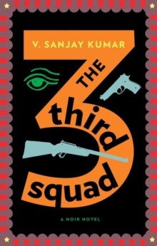 The Third Squad : A Noir Novel, Paperback Book