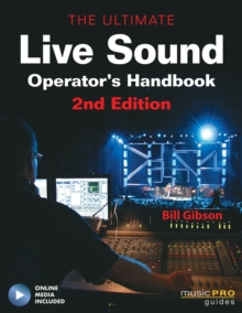 The Ultimate Live Sound Operator's Handbook, Paperback Book