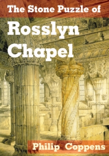 The Stone Puzzle of Rosslyn Chapel, EPUB eBook
