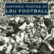 Historic Photos of LSU Football, EPUB eBook