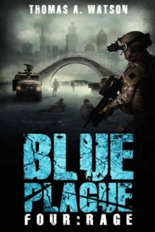 Blue Plague : Rage Blue Plague Book 4, Paperback Book