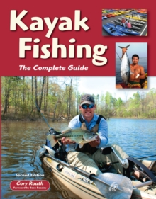 Kayak Fishing : The Complete Guide, EPUB eBook