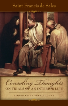 Consoling Thoughts on Trials of an Interior Life, EPUB eBook