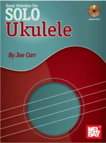 Great Melodies For Solo Ukulele, PDF eBook