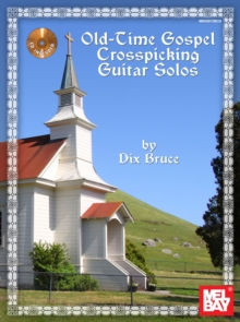 Old Time Gospel Crosspicking Guitar Solos Book/CD Set, PDF eBook