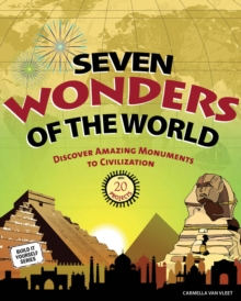 Seven Wonders of the World : Discover Amazing Monuments to Civilization with 20 Projects, EPUB eBook