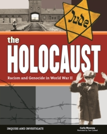 The Holocaust : Racism and Genocide in World War II, Paperback Book