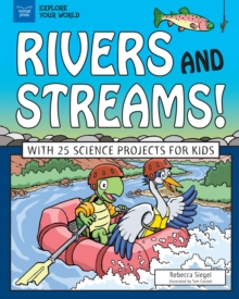 Rivers and Streams! : With 25 Science Projects for Kids, EPUB eBook