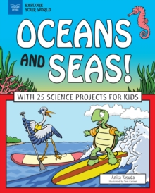 Oceans and Seas! : With 25 Science Projects for Kids, PDF eBook