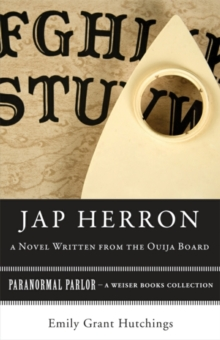 Jap Herron, A Novel Written from the Ouija Board :  Paranormal Parlor, A Weiser Books Collection, EPUB eBook