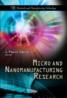 Micro & Nanomanufacturing Research, Paperback Book