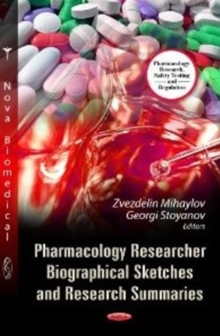 Pharmacology Researcher Biographical Sketches & Research Summaries, Paperback Book