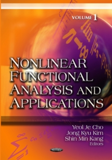 Nonlinear Functional Analysis & Applications : Volume 1, Paperback Book
