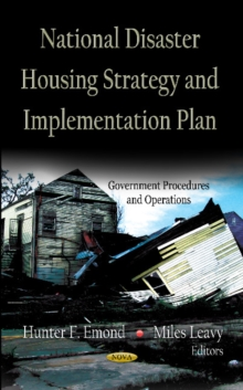 National Disaster Housing Strategy & Implementation Plan, Hardback Book