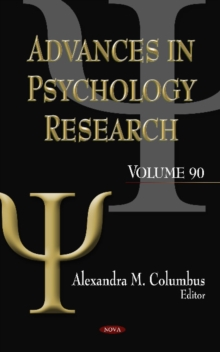 Advances in Psychology Research : Volume 90, Hardback Book