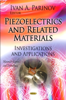 Piezoelectrics & Related Materials : Investigations & Applications, Hardback Book