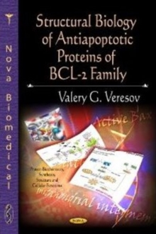Structural Biology of Antiapoptotic Proteins of BCL-2 Family, Hardback Book