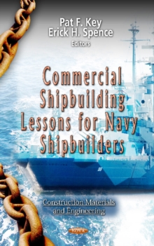 Commercial Shipbuilding Lessons for Navy Shipbuilders, Hardback Book
