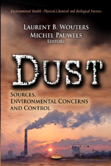 Dust : Sources, Environmental Concerns & Control, Hardback Book