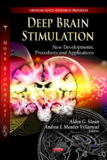 Deep Brain Stimulation : New Developments, Procedures & Applications, Hardback Book