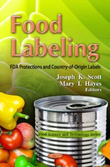 Food Labeling : FDA Protections & Country-of-Origin Labels, Paperback Book