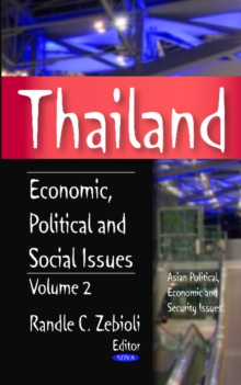 Thailand : Volume 2 -- Economic, Political & Social Issues, Hardback Book