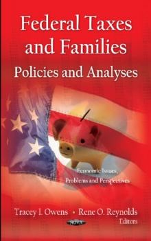 Federal Taxes & Families : Policies & Analyses, Hardback Book