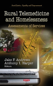 Rural Telemedicine & Homelessness : Assessments of Services, Hardback Book
