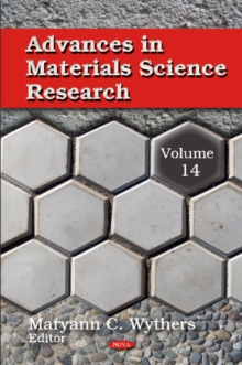 Advances in Materials Science Research : Volume 14, Hardback Book