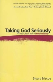 TAKING GOD SERIOUSLY, Paperback Book