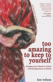 TOO AMAZING TO KEEP TO YOURSELF, Paperback Book