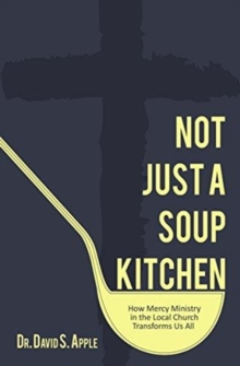NOT JUST A SOUP KITCHEN, Paperback Book