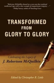 TRANSFORMED FROM GLORY TO GLORY, Paperback Book