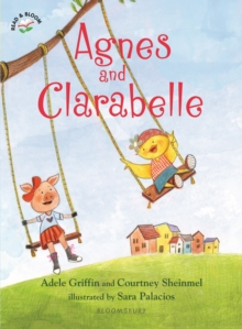 Agnes and Clarabelle, Paperback / softback Book