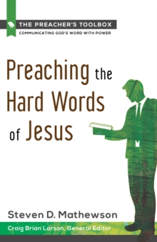 Preaching the Hard Words of Jesus, Paperback Book