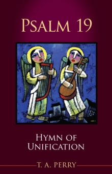 Psalm 19 : Hymn of Unification, Paperback Book