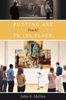 Putting Art (Back) in its Place, Paperback Book