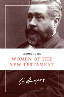 Sermons on Women of the New Testament, Paperback Book