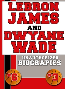 Lebron James and Dwyane Wade, EPUB eBook